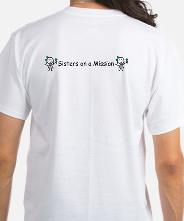 Teal Ribbon - Mission Sisters White T-Shirt