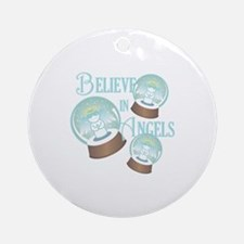 Believe In Angels Round Ornament