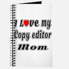I Love My COPY EDITOR Mom Journal
