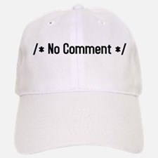 /*no comment*/ Baseball Baseball Cap