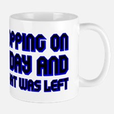 """This Was All That Was Left"" Mug"