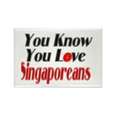 You Know You Love Singaporean Rectangle Magnet
