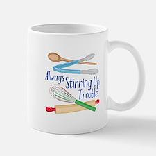 Stirring Up Trouble Mugs