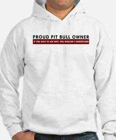 Pit Bull: If you have to ask Hoodie