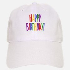 happy birthday.jpg Baseball Hat