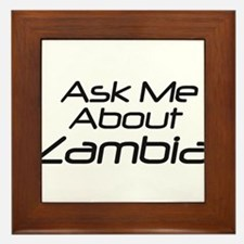 Ask me about Zambia Framed Tile