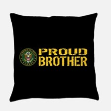 U.S. Army: Proud Brother (Black & Everyday Pillow