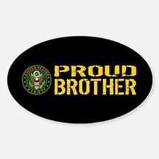 U.S. Army: Proud Brother (Black & G Sticker (Oval)