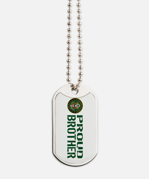U.S. Army: Proud Brother (Green & White) Dog Tags