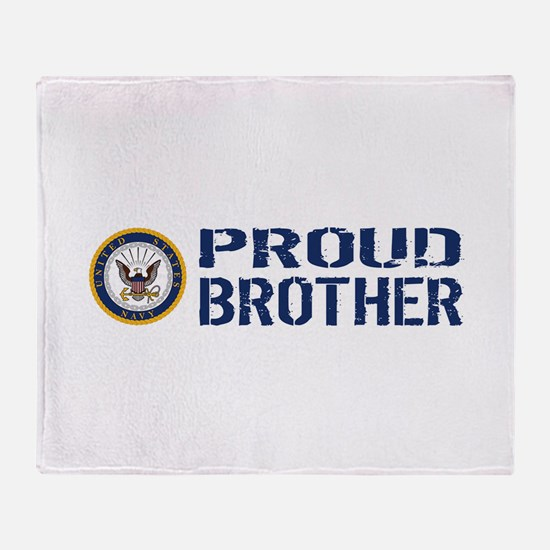 U.S. Navy: Proud Brother (Blue & Whi Throw Blanket