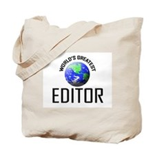 World's Greatest EDITOR Tote Bag