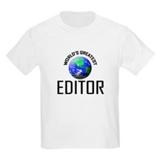 World's Greatest EDITOR T-Shirt