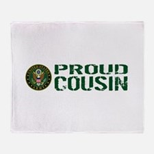 U.S. Army: Proud Cousin (Green & Whi Throw Blanket