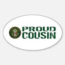 U.S. Army: Proud Cousin (Green & Wh Sticker (Oval)