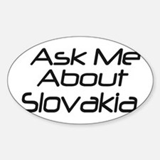 Ask Me About Slovakia Oval Decal