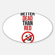 Better Dead than Red Decal