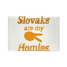 Slovaks are my Homies Rectangle Magnet