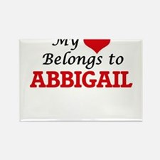 My heart belongs to Abbigail Magnets