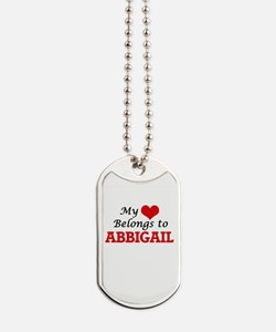 My heart belongs to Abbigail Dog Tags