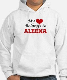 My heart belongs to Aleena Hoodie Sweatshirt