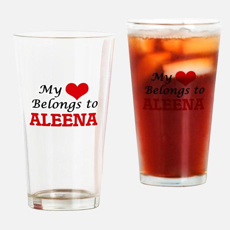My heart belongs to Aleena Drinking Glass