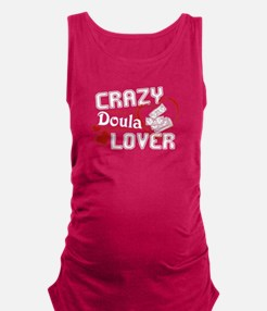 Crazy Doula Lover Maternity Tank Top