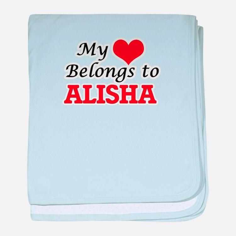 My heart belongs to Alisha baby blanket