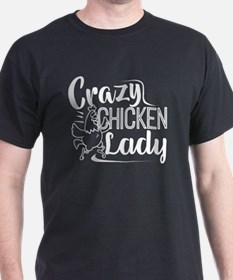 Funny Crazy chicken lady T-Shirt