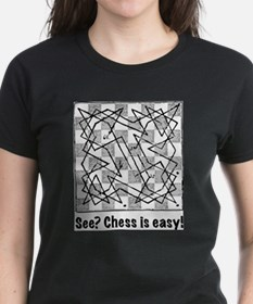 Chess is Easy! T-Shirt