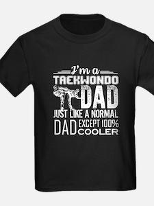 TAEKWONDO DAD SHIRT T-Shirt