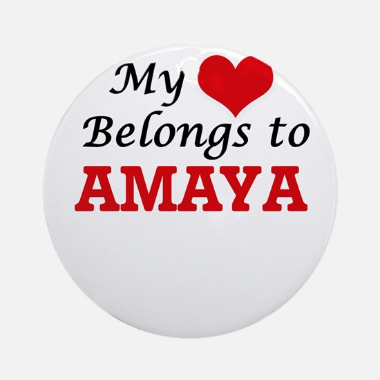 My heart belongs to Amaya Round Ornament