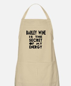Barley Wine is the secret of my energy Apron