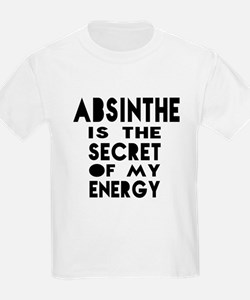 Absinthe is the secret of my en T-Shirt
