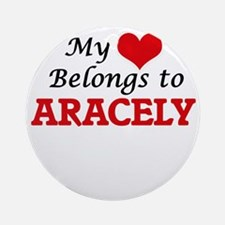 My heart belongs to Aracely Round Ornament