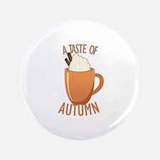 Taste Of Autumn Button