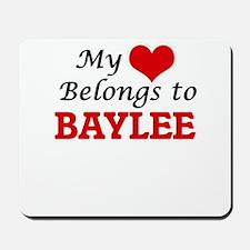 My heart belongs to Baylee Mousepad