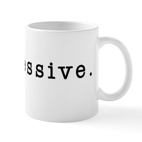 progressive. Mug
