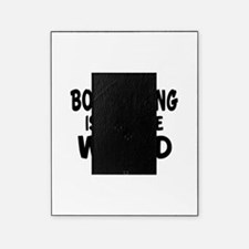 Boomerang Is My Little World Picture Frame