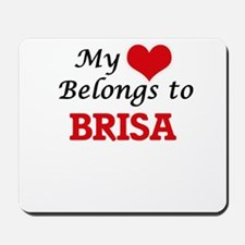My heart belongs to Brisa Mousepad