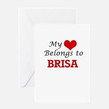 My heart belongs to Brisa Greeting Cards