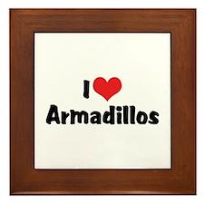 I Love Armadillos Framed Tile