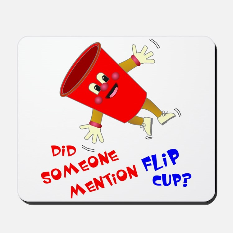 Did Someone Mention Flip Cup Mousepad