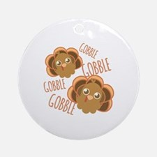 Gobble Turkey Round Ornament