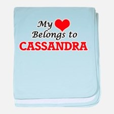 My heart belongs to Cassandra baby blanket