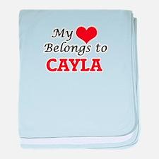My heart belongs to Cayla baby blanket