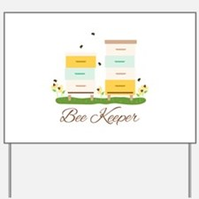 Bee Keeper Boxes Yard Sign