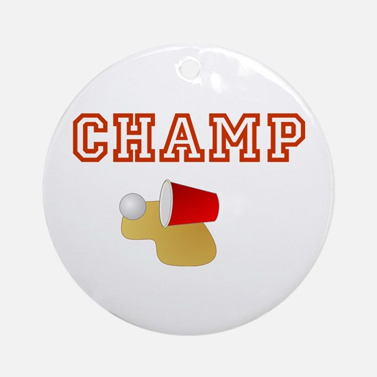 Beer Pong Champ Ornament (Round)