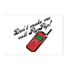 Don't Make Me Call PapPap! Postcards (Package of 8