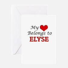 My heart belongs to Elyse Greeting Cards
