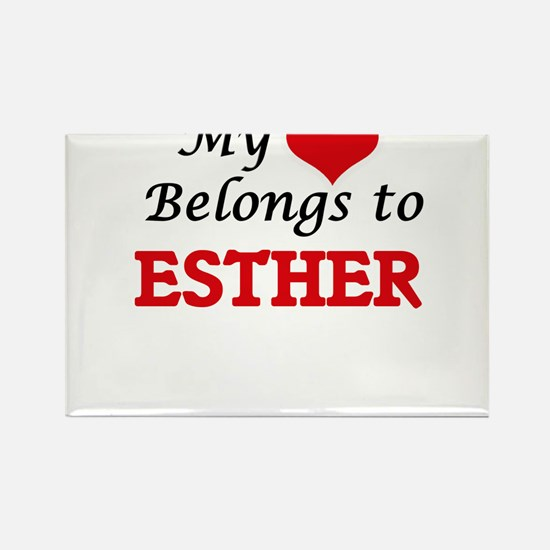 My heart belongs to Esther Magnets